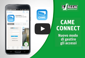 Sistema Came Connect | Sacchi Elettroforniture